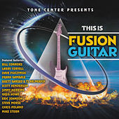 This Is Fusion Guitar by Various Artists