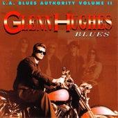 L.A Blues Authority Vol. Ii: Blues by Glenn Hughes