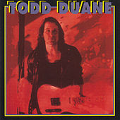 Todd Duane by Todd Duane