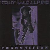 Premonition by Tony MacAlpine