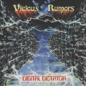Digital Dictator by Vicious Rumors