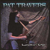 Lookin' Up by Pat Travers