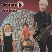 Vertigo by John 5