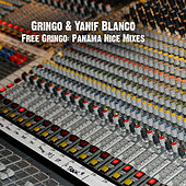 Free Gringo: Panama Nice Mixes von Various Artists