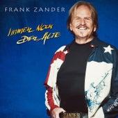 Immer noch der Alte von Frank Zander