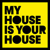 My House Is Your House by Various Artists