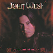 Permanent Mark by John West