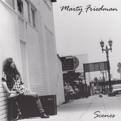 Scenes by Marty Friedman