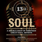 13x2 Soul - A Double Shot of Thirteen Great Soul Artists fra Various Artists