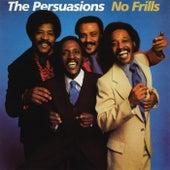 No Frills de The Persuasions