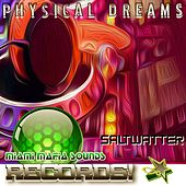 SaltWatter by Physical Dreams