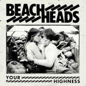 Your Highness de Beachheads