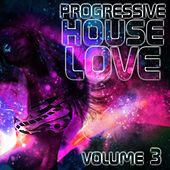 Progressive House Love, Vol. 3 - EP by Various Artists