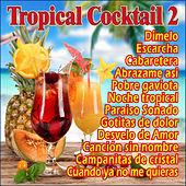 Tropical Cocktail II by Various Artists