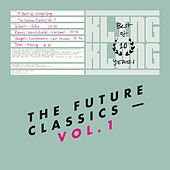 10 Years of Kling Klong - The Future Classics Vol. 1 by Various Artists
