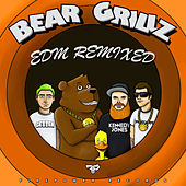 EDM Remixed von Bear Grillz