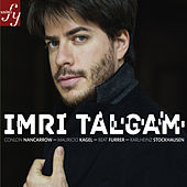 Talgam plays Nancarrow, Kagel, Furrer, Stockhausen by Imri Talgam
