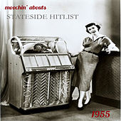 Moochin' Abouts Stateside Hitlist 1955 by Various Artists