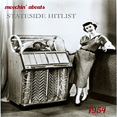 Moochin' Abouts Stateside Hitlist 1954 by Various Artists
