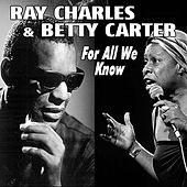 For All We Know von Betty Carter