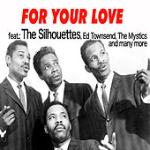 For Your Love von Various Artists