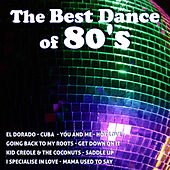 The Best Dance Of The 80's by Various Artists