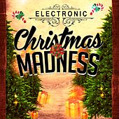 Electronic Christmas Madness von Various Artists