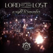 A Night to Remember (Acoustic Live in Hamburg) von Lord Of The Lost