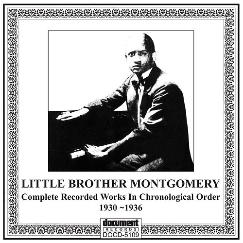 Little Brother Mongomery (1930-1936) by Little Brother Montgomery