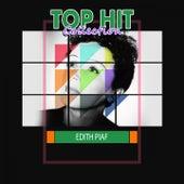Top Hit Collection de Edith Piaf