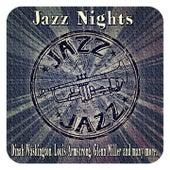 Jazz Nights (Dinah Washington, Louis Armstrong, Glenn Miller and Many More...) de Various Artists