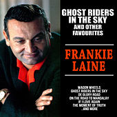 Ghost Riders in the Sky and other Favourites von Frankie Laine
