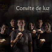 Convite de Luz de Pablo Martinez