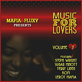 Mafia & Fluxy Presents Music for Lovers, Vol. 7 von Various Artists