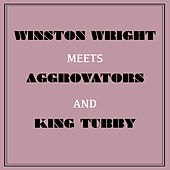 Winston Wright Meets Aggrovators & King Tubby by Jackie Mittoo