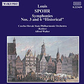 Symphonies Nos. 3 and 6 by Louis Spohr