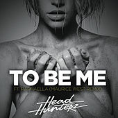 To Be Me (Maurice West Remix) van Headhunterz