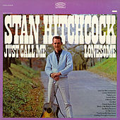 Just Call Me Lonesome de Stan Hitchcock
