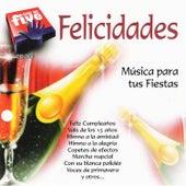 Felicidades, Musica para Tus Fiestas by Various Artists