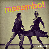 Maaambo! Vol. 1 by Various Artists