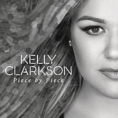 Piece By Piece (Radio Mix) von Kelly Clarkson