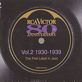 RCA Victor - 80th Anniversary The First Label in Jazz Volume 2: 1930-1939 by Glenn Miller