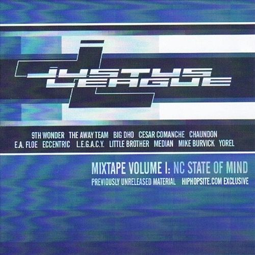 Justus League Mixtape Volume I: NC State Of Mind by Various Artists