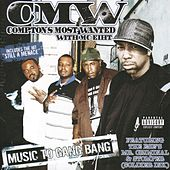 Music To Gang Bang de Compton's Most Wanted