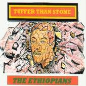 Tuffer Than Stone by The Ethiopians