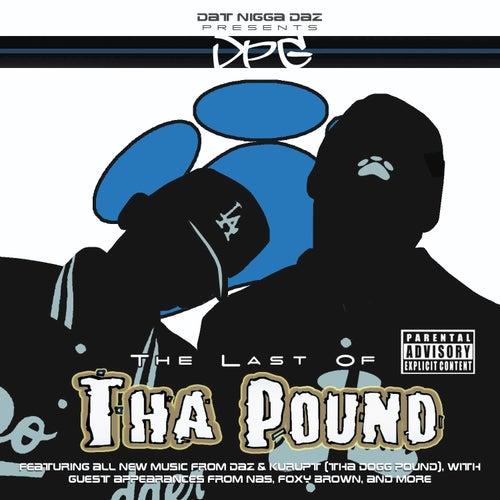 The Last Of Tha Pound by Tha Dogg Pound
