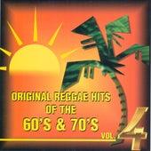 Original Reggae Hits 4 60 & 70s by Various Artists