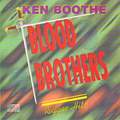 Blood Brothers by Ken Boothe