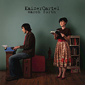 March Forth by KaiserCartel