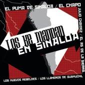 Los Ke Mandan En Sinaloa by Various Artists